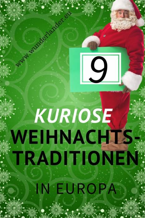 Kuriose Weihnachtstraditionen in Europa